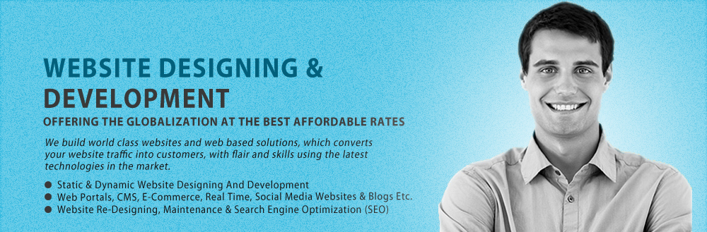 website designing and development, static and dynamic website designing and development, web portals, CMS, e-commerce websites, real time websites, social media websites & blogs, website re-designing, website maintenance & search engine optimization (SEO)